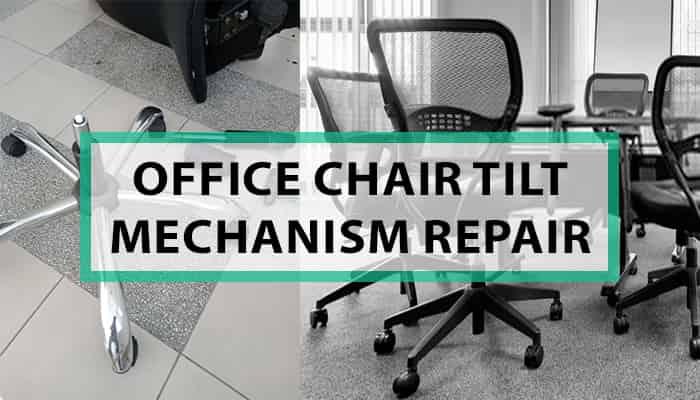 office chair tilt mechanism repair